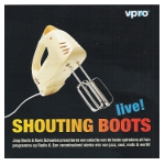 Shouting Boots - live!